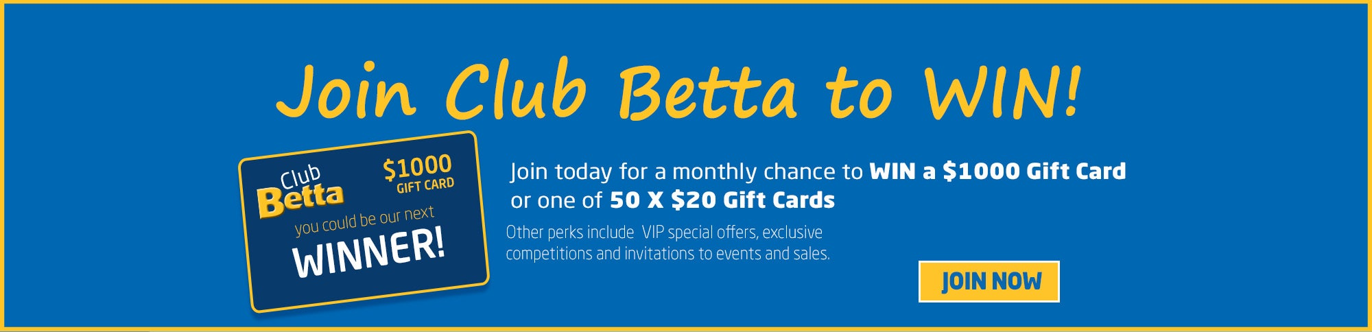 Join Club Betta to Win